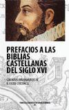 PREFACIOS A LAS BIBLIAS CASTELLANAS DEL SIGLO XVI