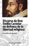 Discurso de Don Emilio Castelar en defensa de la libertad religiosa